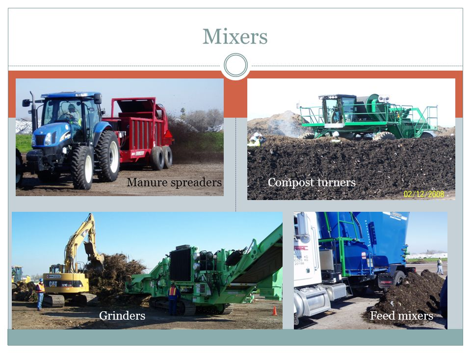 Mixers Manure spreaders Compost turners Grinders Feed mixers