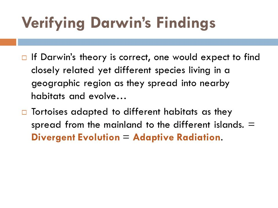 Verifying Darwin's Findings
