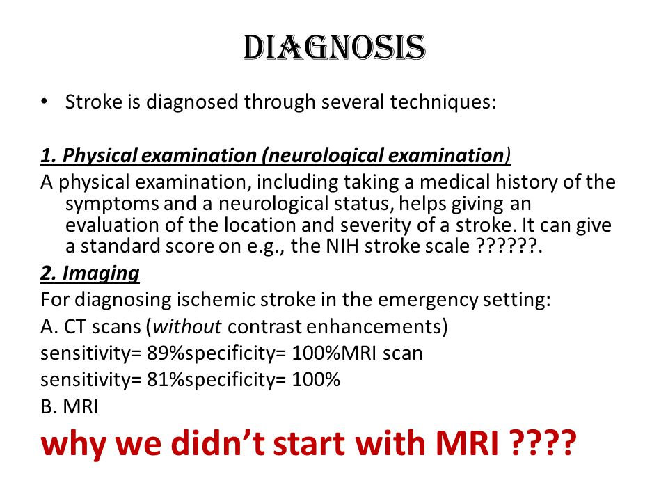 why we didn't start with MRI