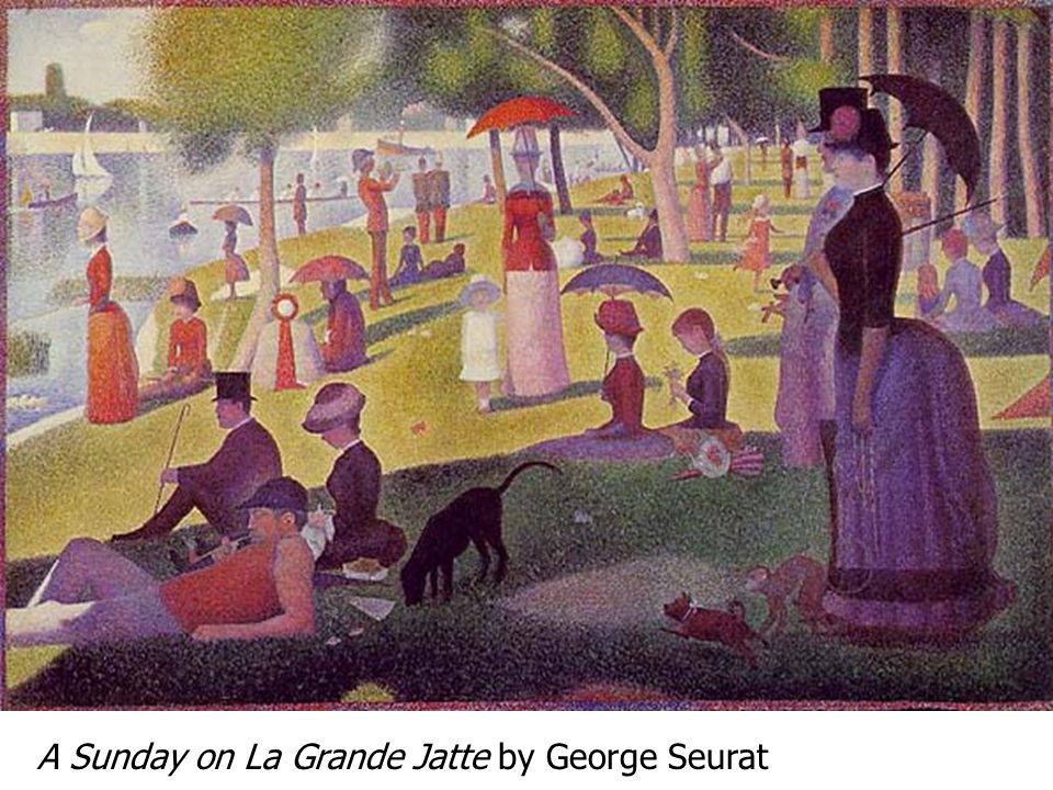 A Sunday on La Grande Jatte by George Seurat
