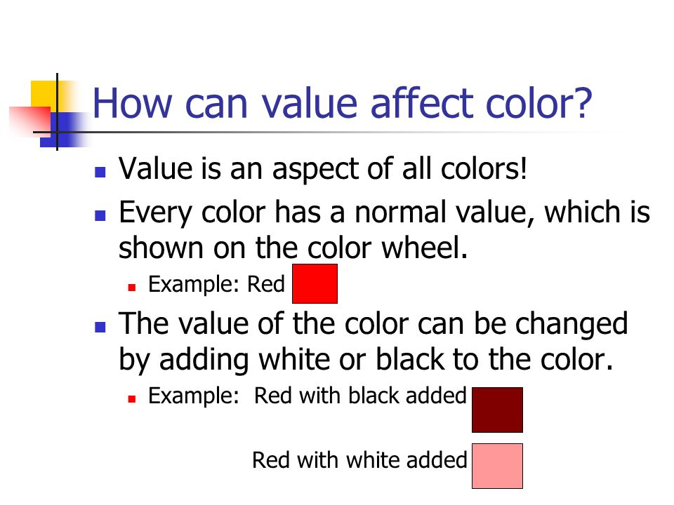 How can value affect color