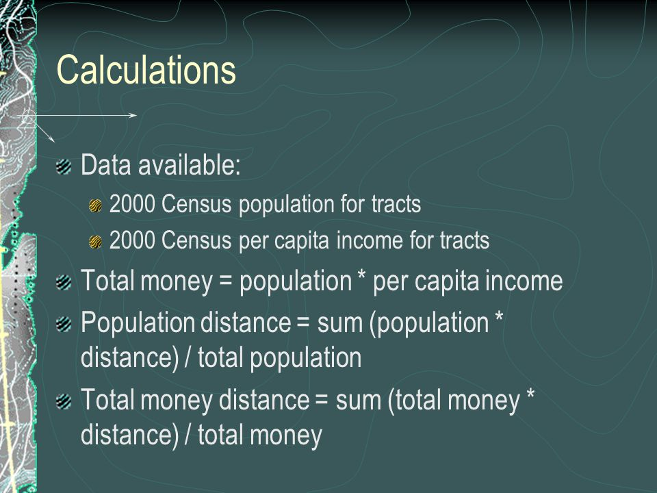 Calculations Data available: