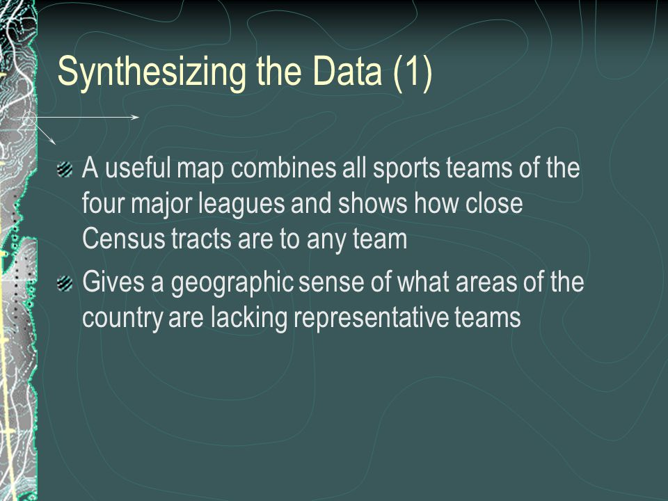 Synthesizing the Data (1)