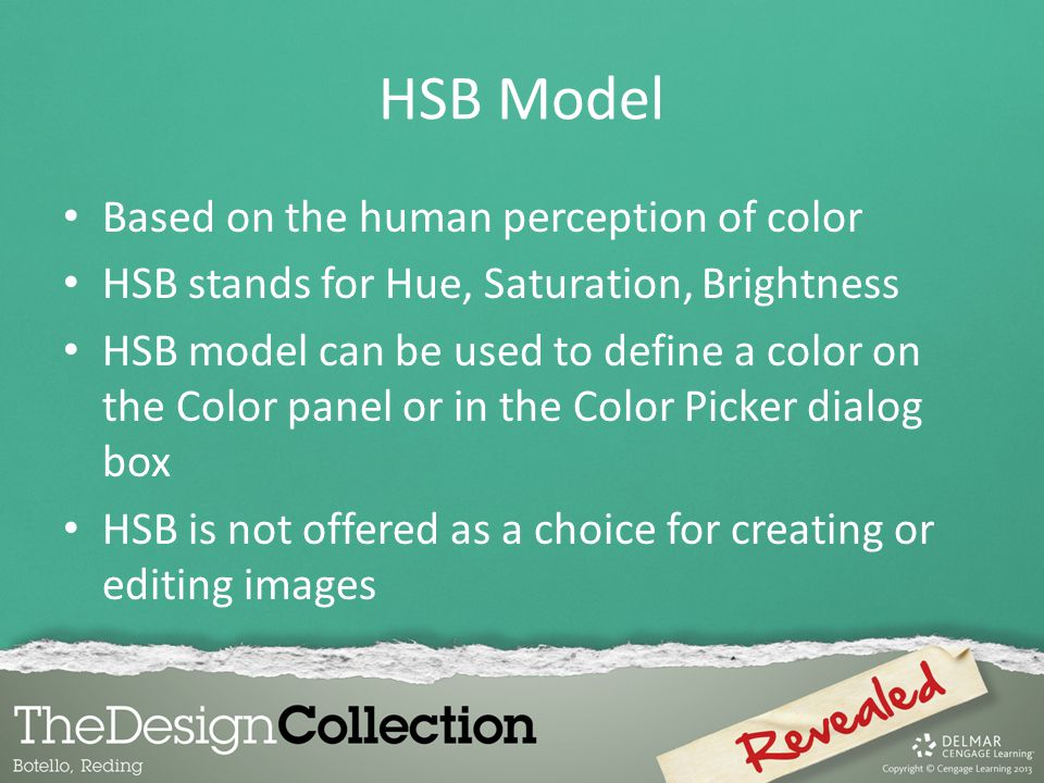 HSB Model Based on the human perception of color