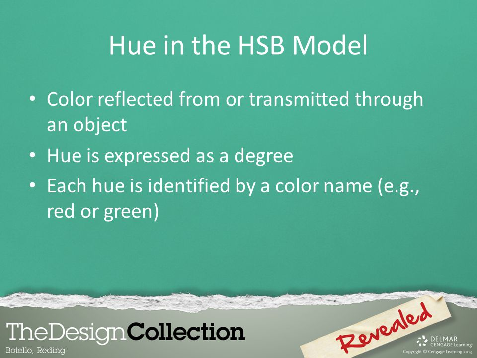 Hue in the HSB Model Color reflected from or transmitted through an object. Hue is expressed as a degree.