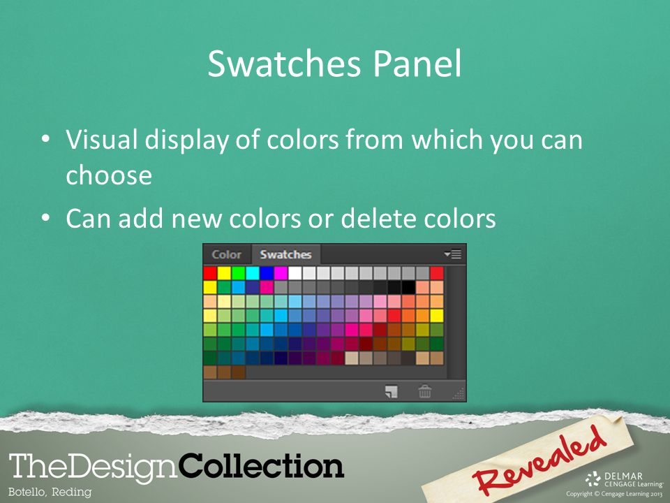 Swatches Panel Visual display of colors from which you can choose