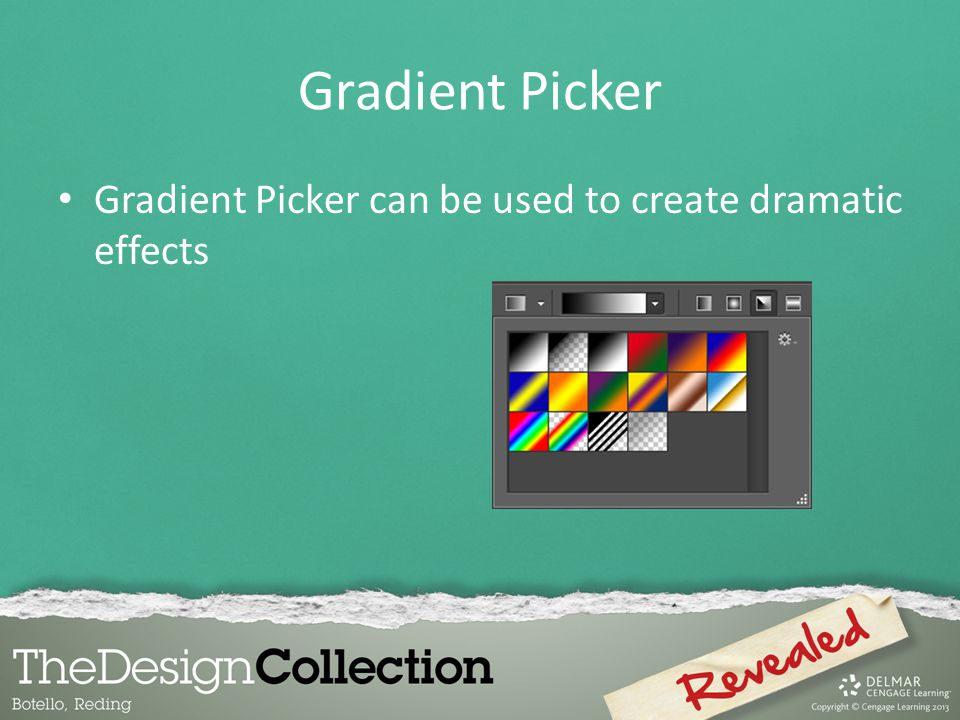 Gradient Picker Gradient Picker can be used to create dramatic effects