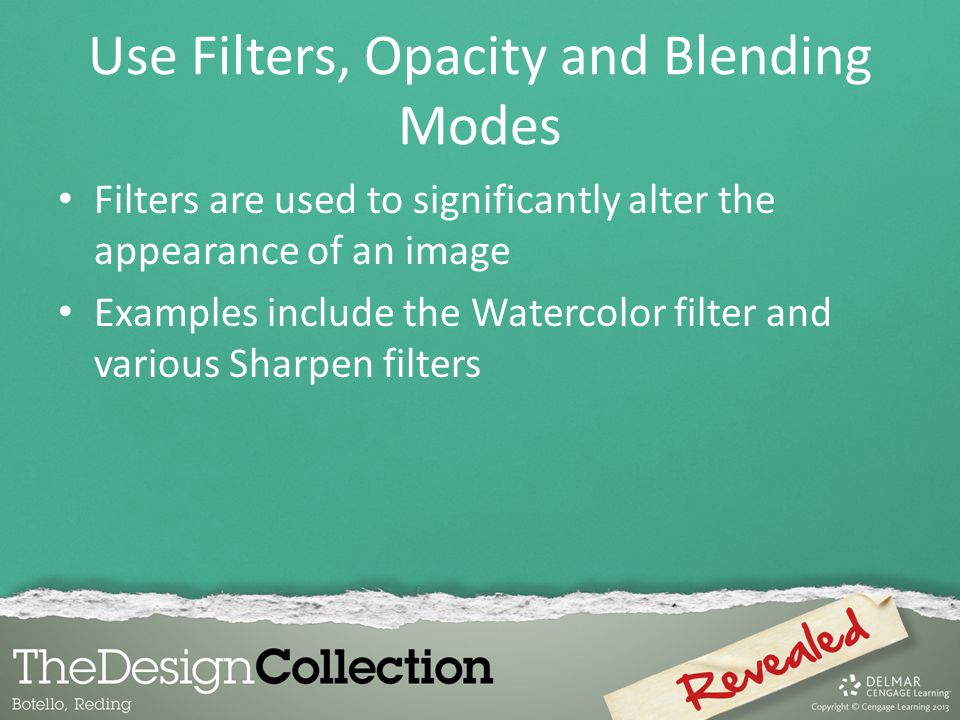 Use Filters, Opacity and Blending Modes