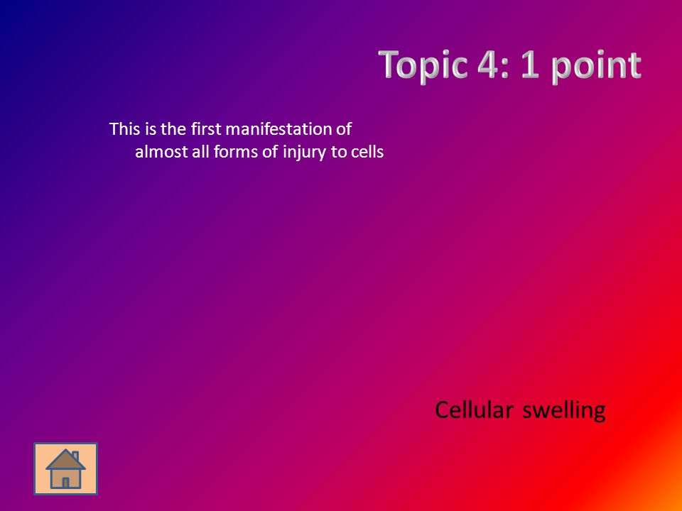 Topic 4: 1 point Cellular swelling