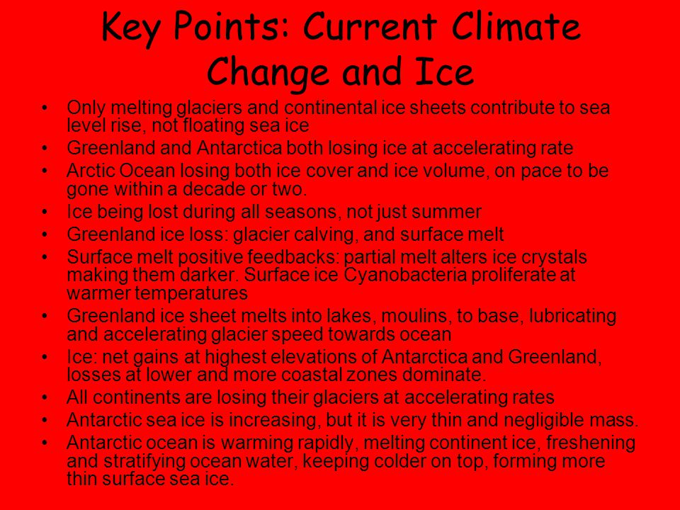 Key Points: Current Climate Change and Ice