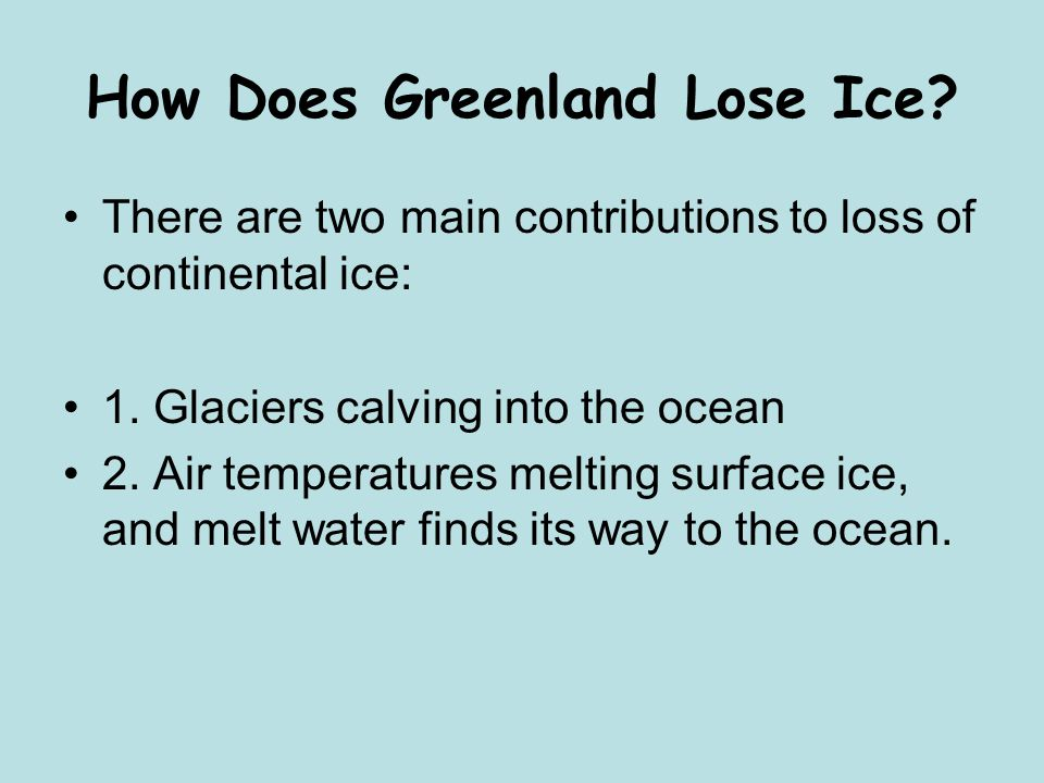 How Does Greenland Lose Ice