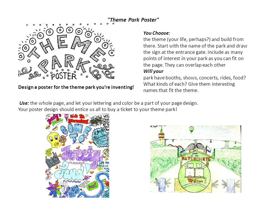Theme Park Poster Design a poster for the theme park you re inventing!