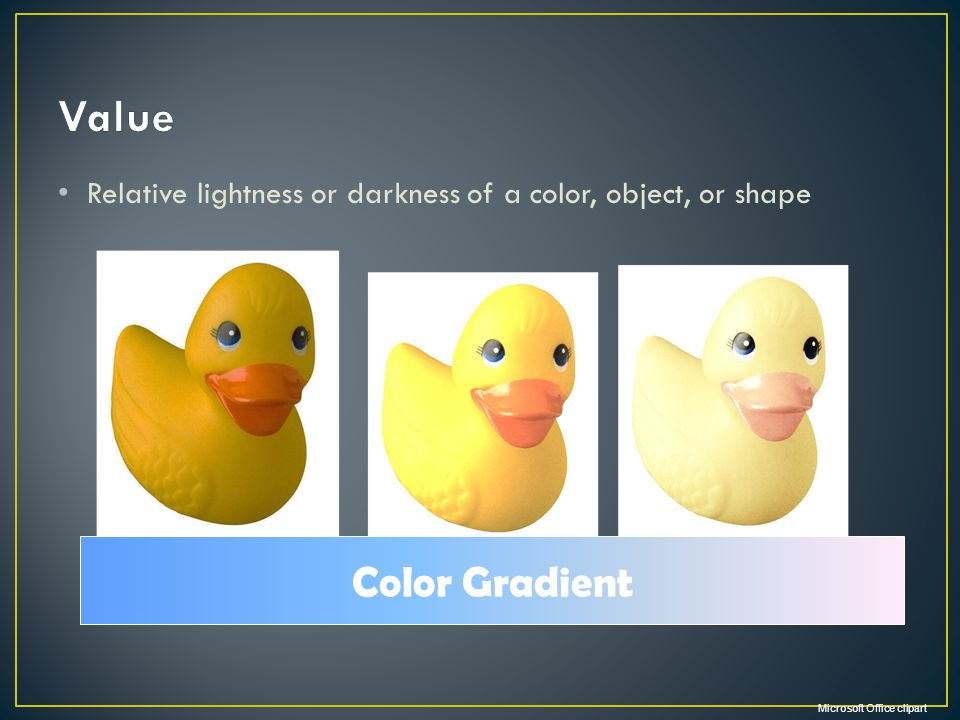 Presentation Name Course Name. Unit # – Lesson #.# – Lesson Name. Value. Relative lightness or darkness of a color, object, or shape.