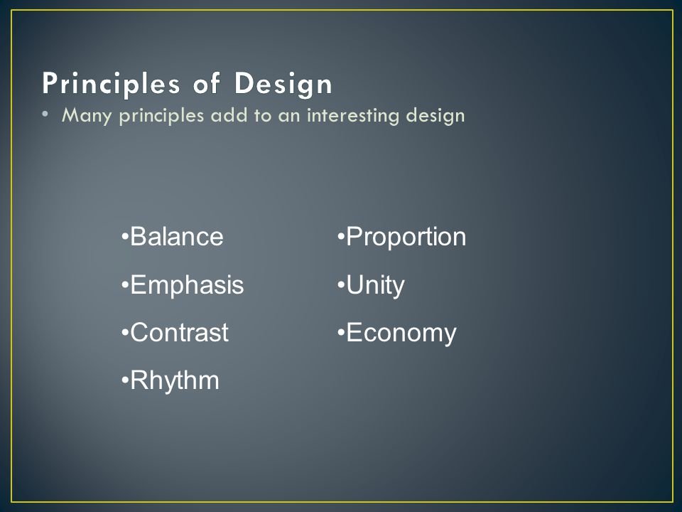 Principles of Design Balance Emphasis Contrast Rhythm Proportion Unity