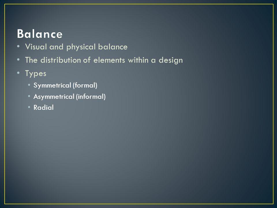 Balance Visual and physical balance