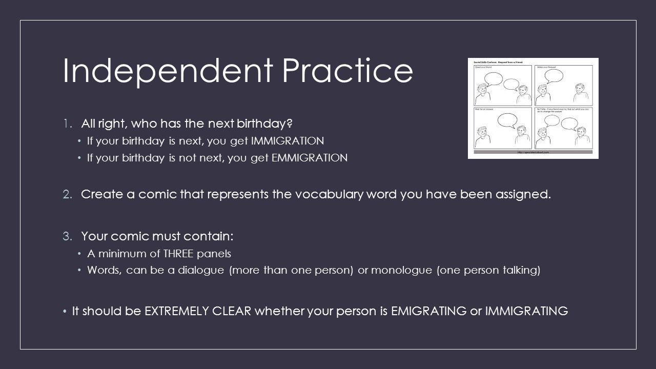 Independent Practice All right, who has the next birthday