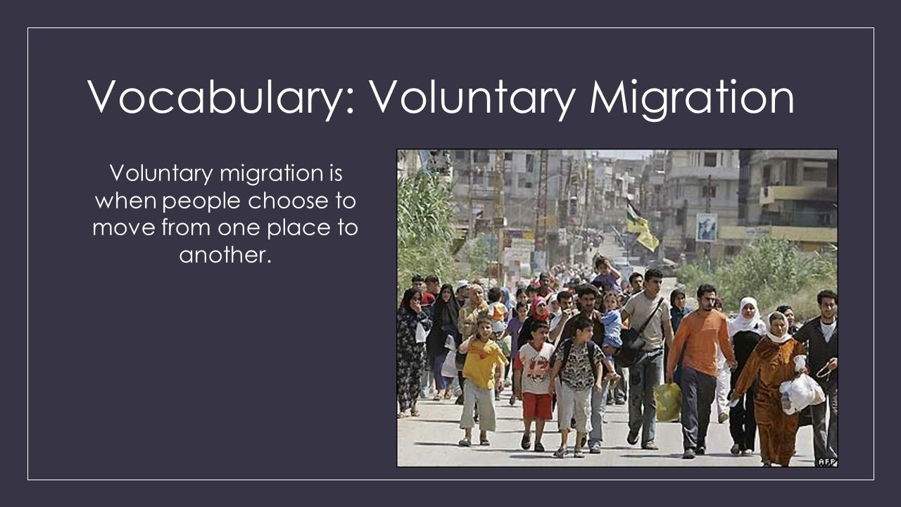 Vocabulary: Voluntary Migration