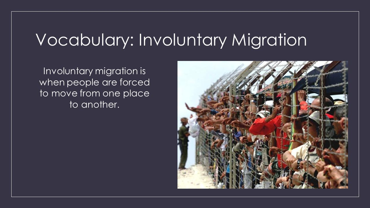 Vocabulary: Involuntary Migration