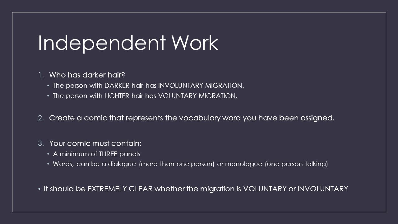 Independent Work Who has darker hair