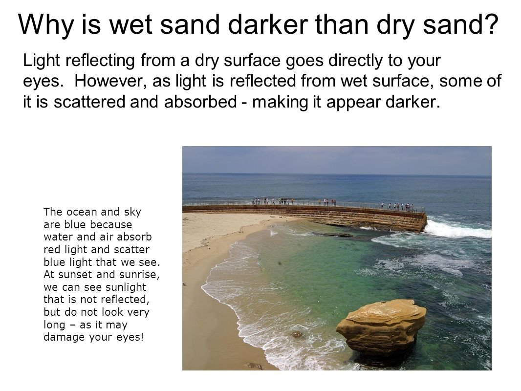 Why is wet sand darker than dry sand