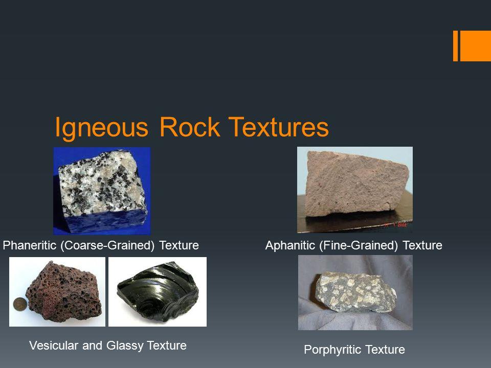 Igneous Rock Textures Phaneritic (Coarse-Grained) Texture