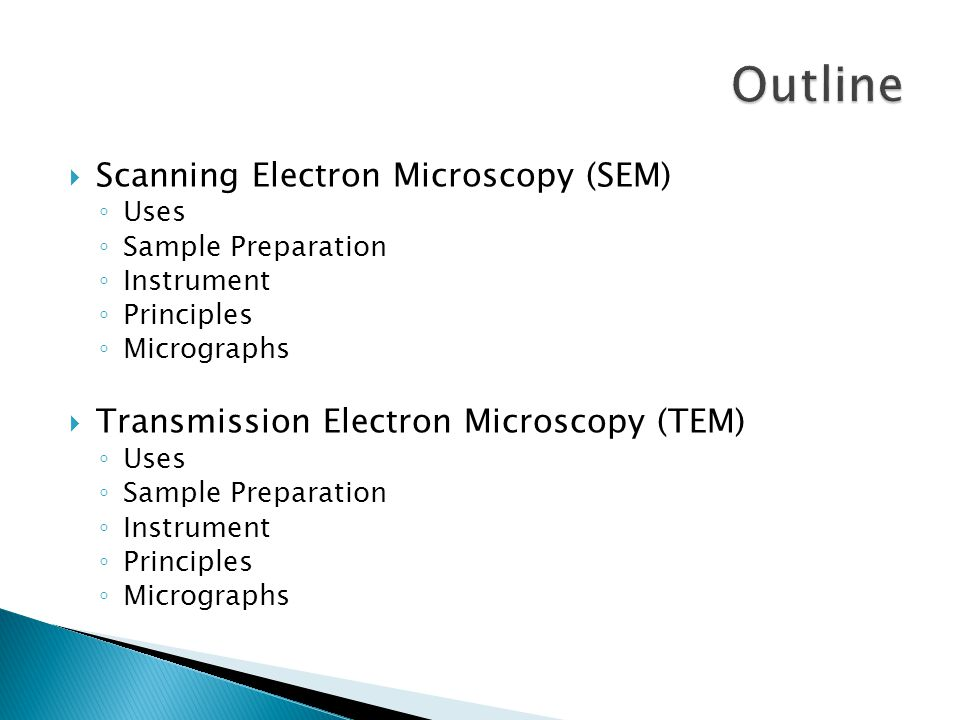 Outline Scanning Electron Microscopy (SEM)