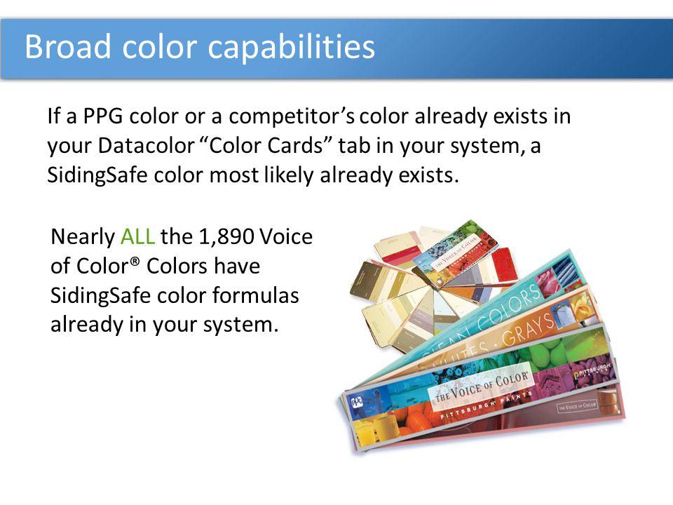 Broad color capabilities