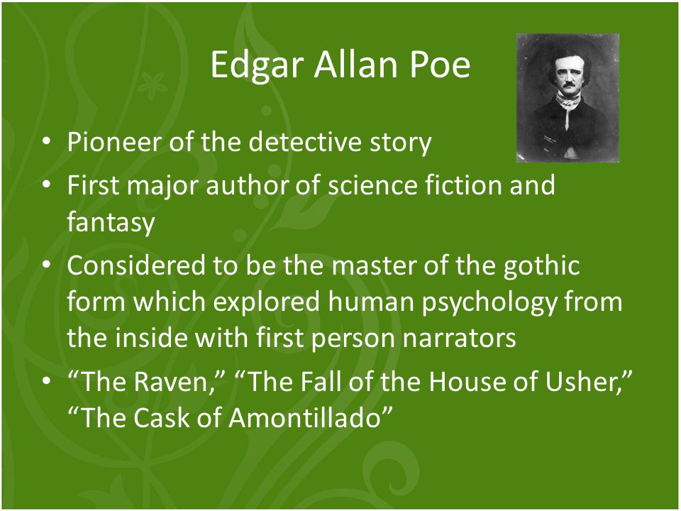 Edgar Allan Poe Pioneer of the detective story