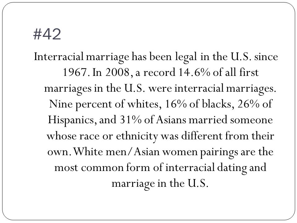 where is interracial dating most common Newbie here, i need some info and would appreciate some help i was searching online for where interracial dating and marriage is most common, but it only shows states and cities, not whole regions.