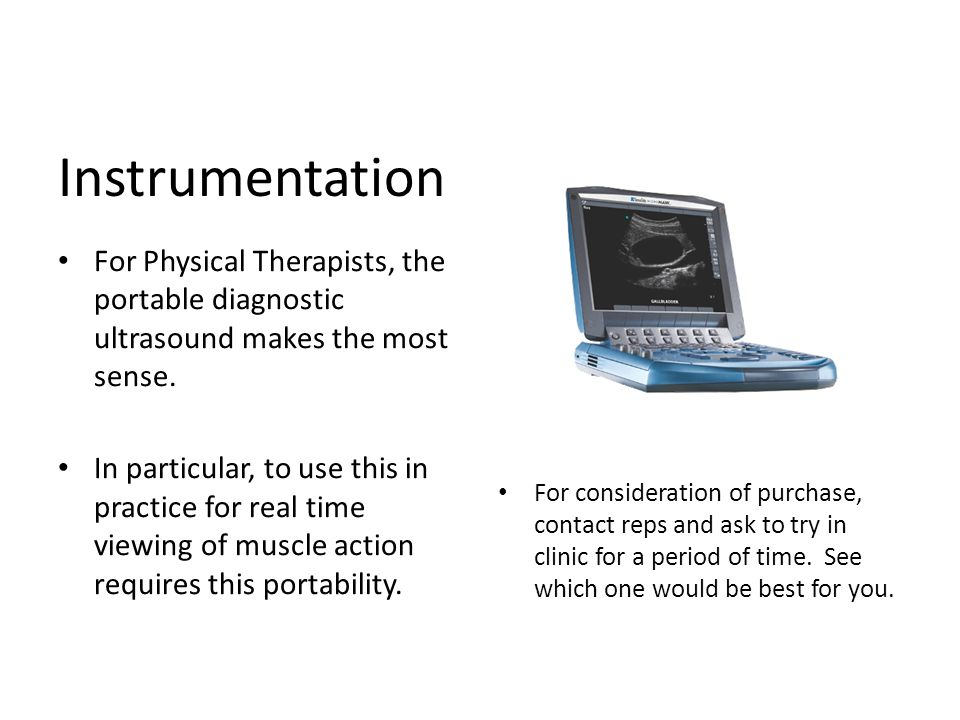 Instrumentation For Physical Therapists, the portable diagnostic ultrasound makes the most sense.