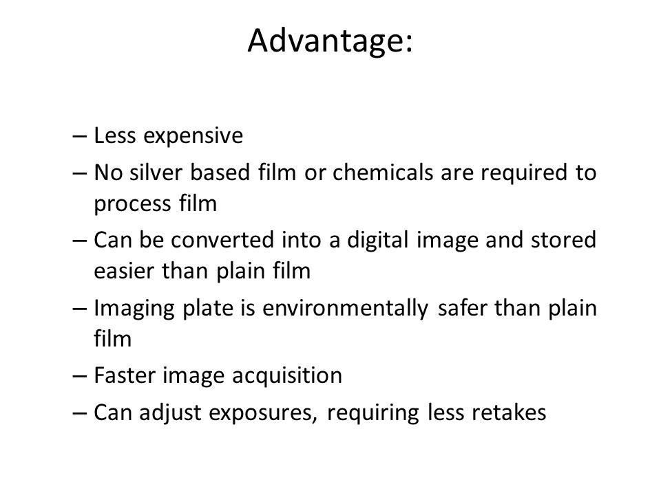 Advantage: Less expensive