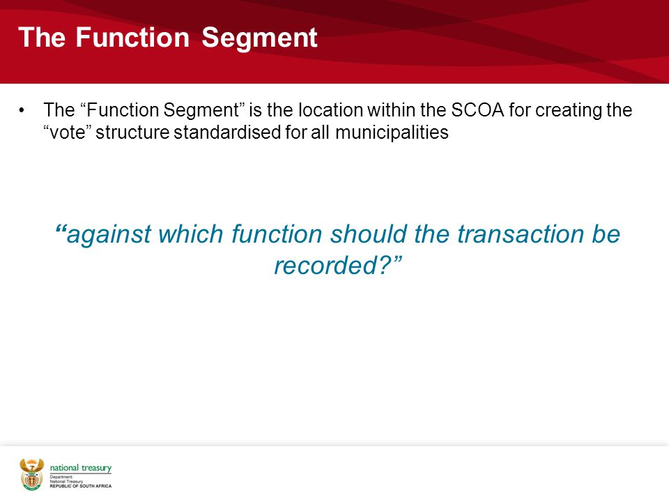 against which function should the transaction be recorded