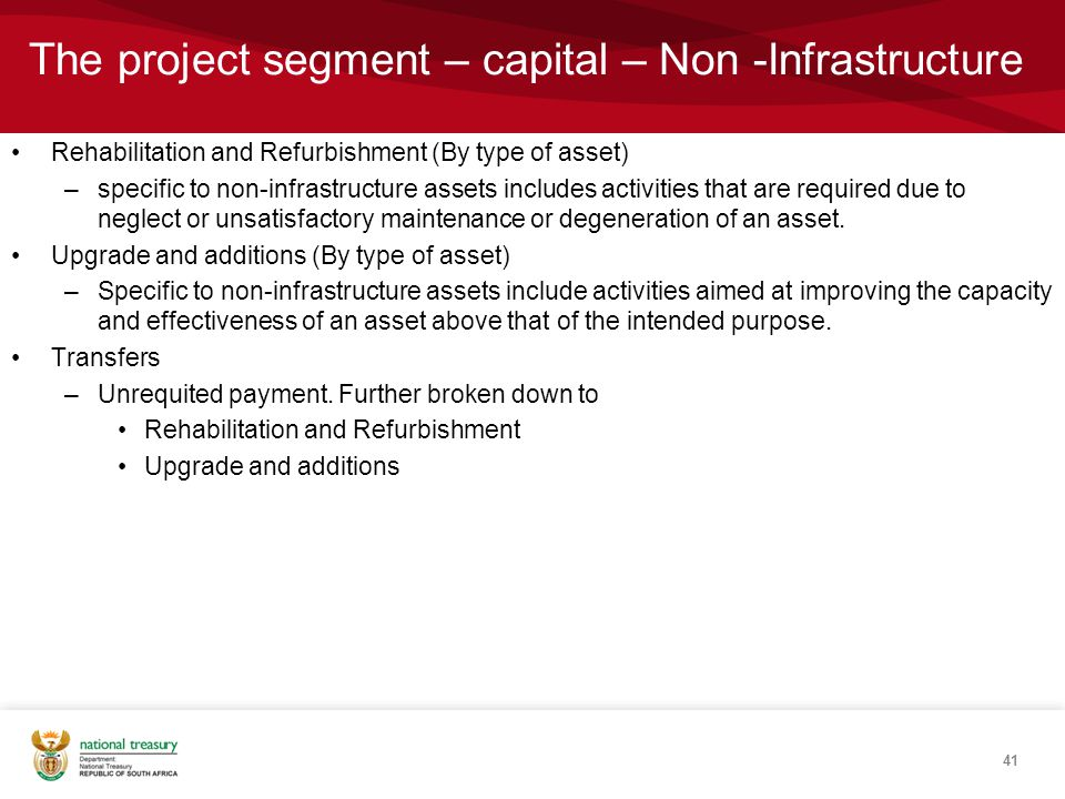 The project segment – capital – Non -Infrastructure