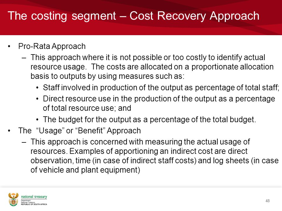 The costing segment – Cost Recovery Approach