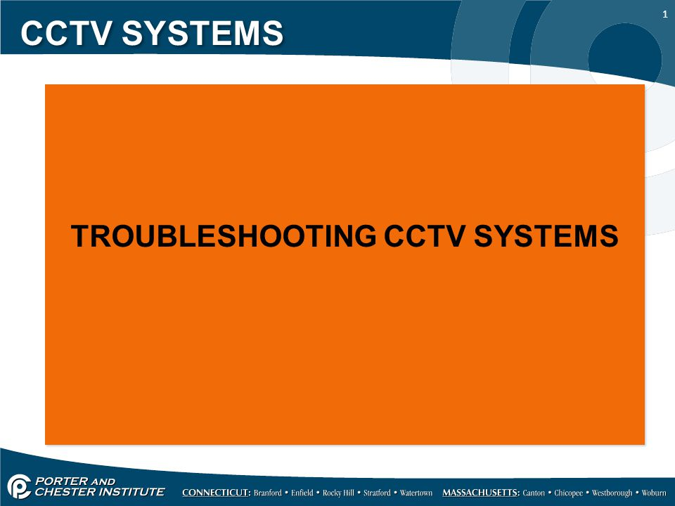 TROUBLESHOOTING CCTV SYSTEMS