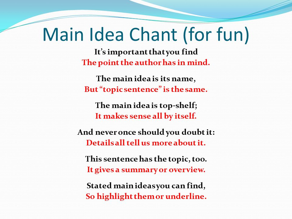 Main Idea Chant (for fun)