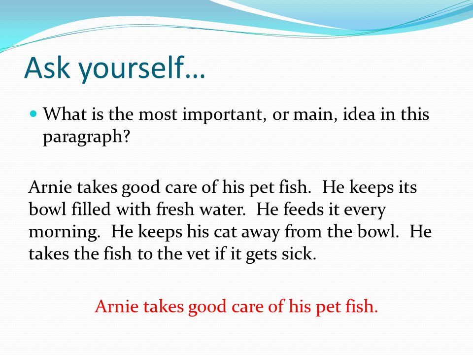 Arnie takes good care of his pet fish.
