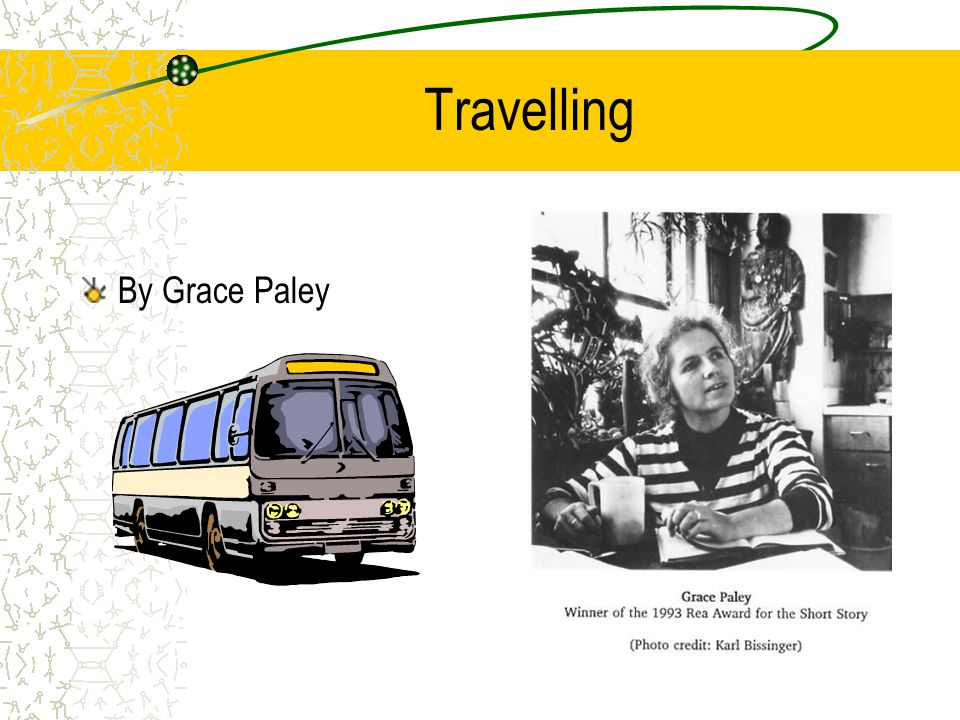 Travelling By Grace Paley