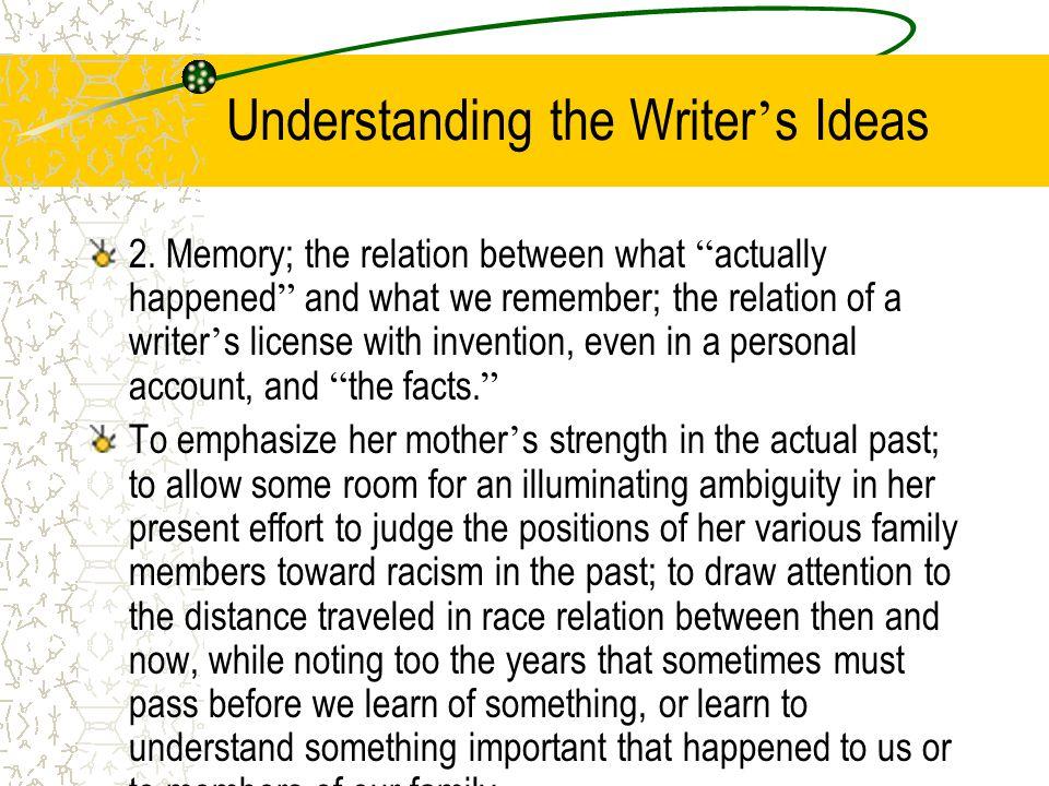 Understanding the Writer's Ideas