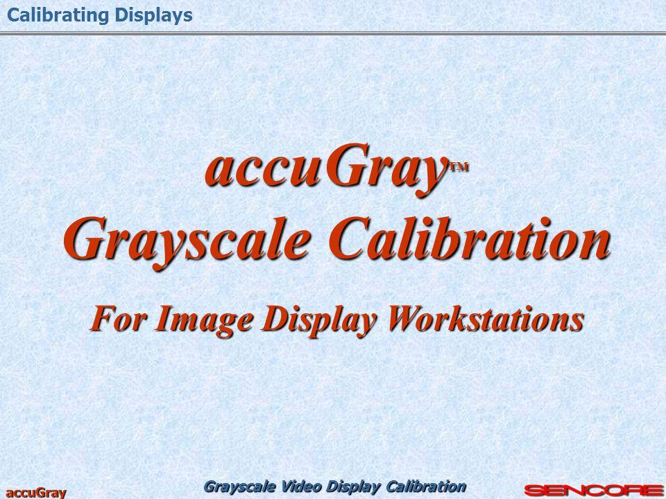 Grayscale Calibration