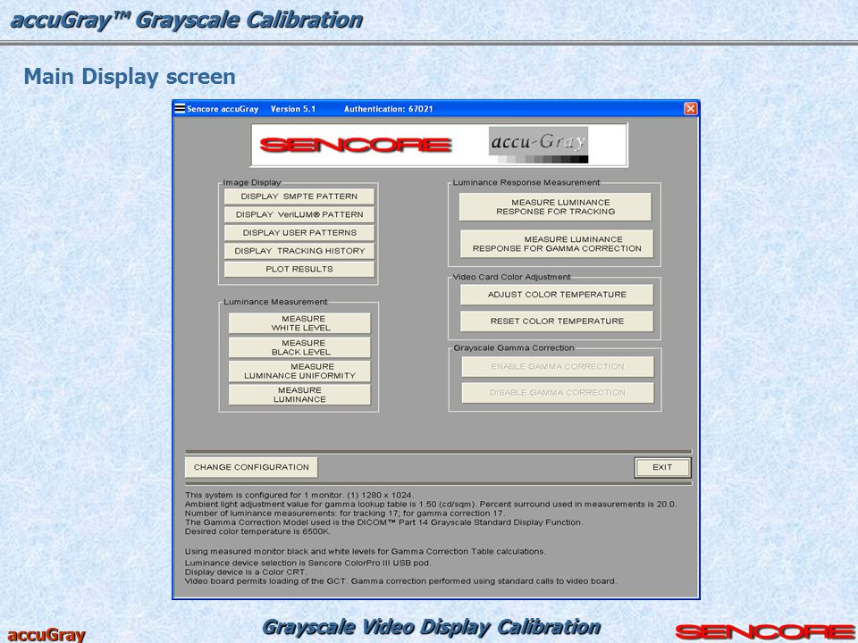accuGray™ Grayscale Calibration