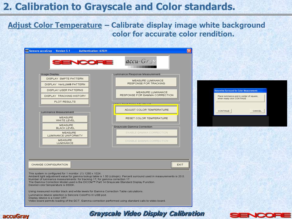 2. Calibration to Grayscale and Color standards.