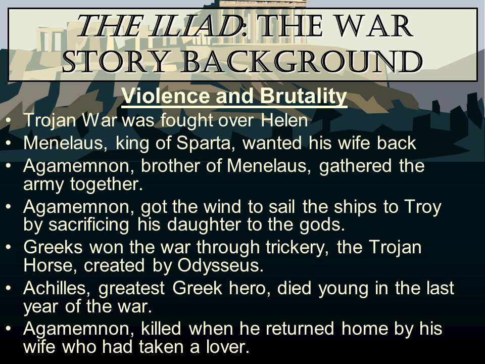 The Iliad: The War Story Background