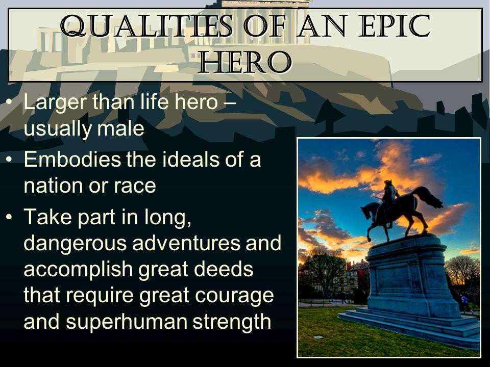 Qualities of an Epic Hero
