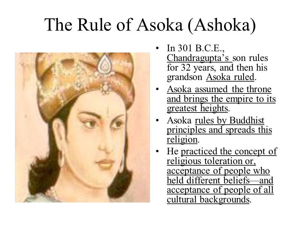 The Rule of Asoka (Ashoka)