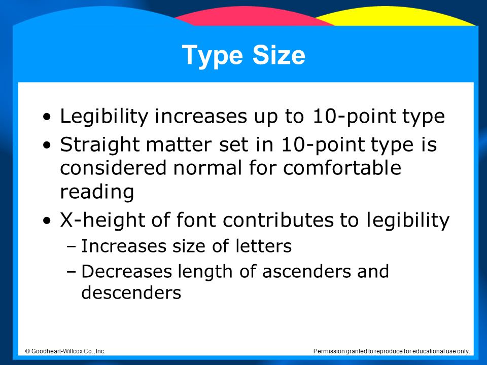 Type Size Legibility increases up to 10-point type