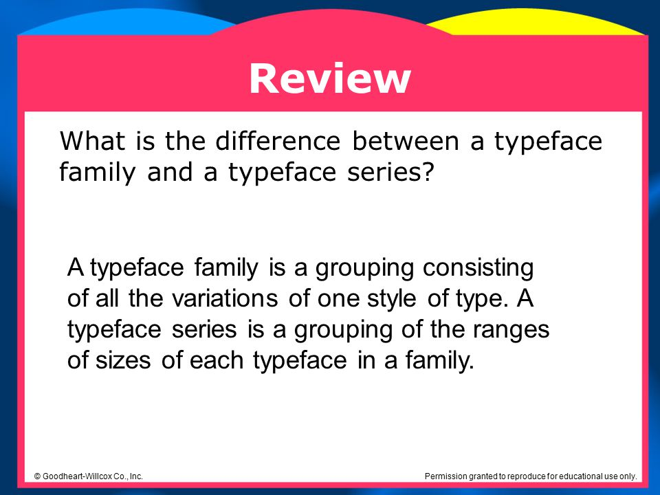 Review What is the difference between a typeface family and a typeface series