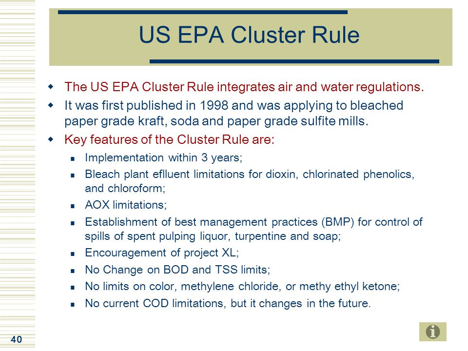 US EPA Cluster Rule The US EPA Cluster Rule integrates air and water regulations.
