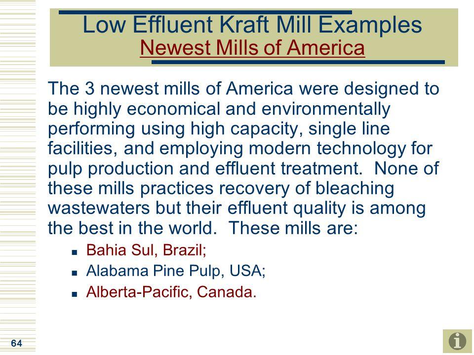 Low Effluent Kraft Mill Examples Newest Mills of America