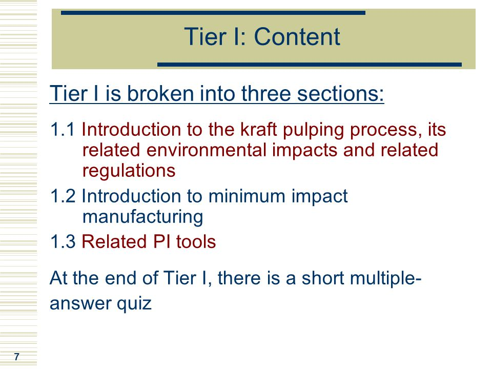 Tier I: Content Tier I is broken into three sections: